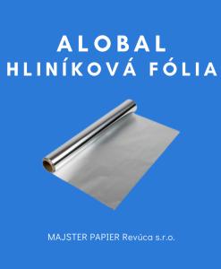 Alobal - Hliníková fólia